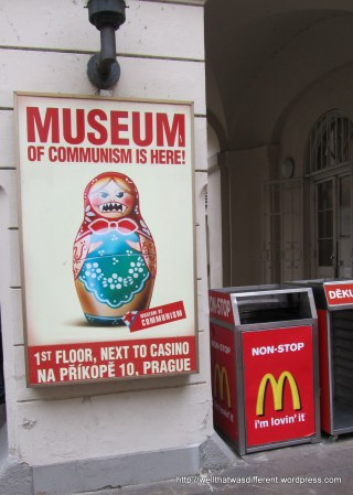 The Museum of Communism is located just above the McDonald's on a major shopping street in Prague.